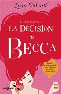 La Decision de Becca #3 / Becca's Decision #3
