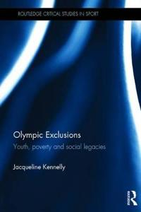 Olympic Exclusions: Youth, Poverty and Social Legacies