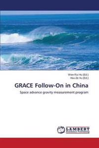 Grace Follow-On in China