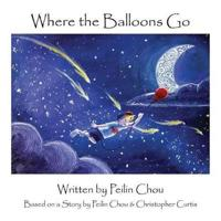 Where the Balloons Go