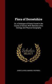 Flora of Dorsetshire