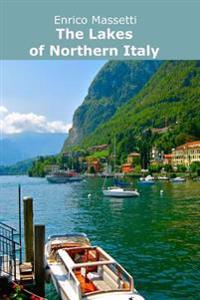 The Lakes of Northern Italy