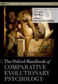 Oxford Handbook of Comparative Evolutionary Psychology