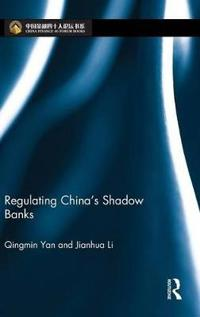 Regulating China's Shadow Banks