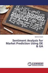 Sentiment Analysis for Market Prediction Using de & Ga