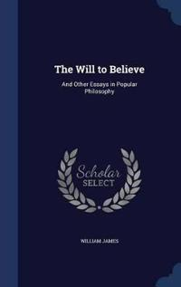The Will to Believe