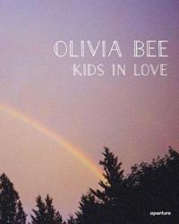 Olivia Bee: Kids in Love