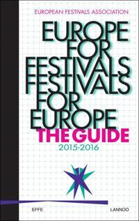 Europe for Festivals - Festivals for Europe 2015-2016