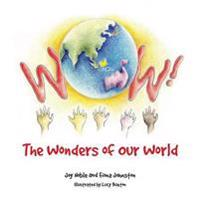 Wow! The Wonders of Our World