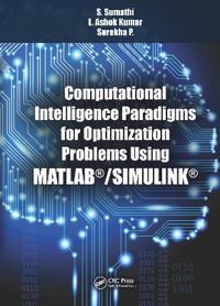 Computational Intelligence Paradigms for Optimization Problems Using MATLAB/SIMULINK