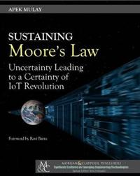 Sustaining Moore's Law