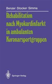 Rehabilitation Nach Myokardinfarkt in Ambulanten Koronarsportgruppen