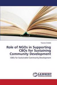 Role of Ngos in Supporting Cbos for Sustaining Community Development