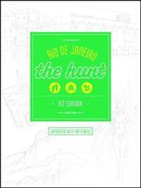 The Hunt Rio de Janeiro