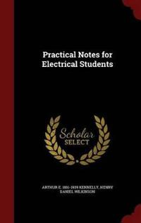 Practical Notes for Electrical Students