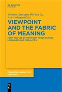 Viewpoint and the Fabric of Meaning