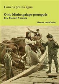 O Rio Minho Galego-Portugues