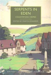 Serpents in eden - countryside crimes