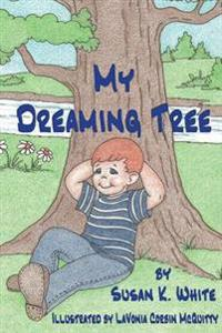 My Dreaming Tree