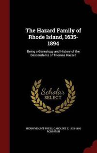 The Hazard Family of Rhode Island, 1635-1894