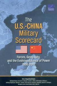 The U.S.-China Military Scorecard: Forces, Geography, and the Evolving Balance of Power, 1996 2017