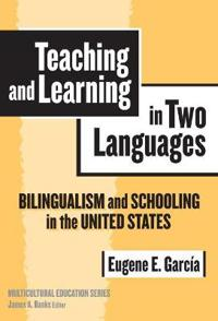Teaching And Learning in Two Languages
