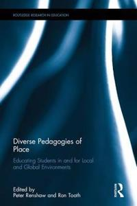 Diverse Pedagogies of Place: Educating Students in and for Local and Global Environments