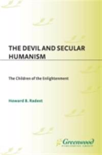 Devil and Secular Humanism: The Children of the Enlightenment