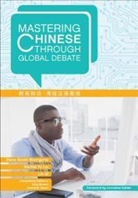 Mastering Chinese Through Global Debate