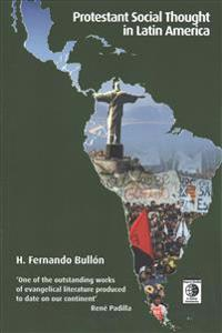 Protestant Social Thought in Latin America