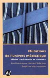 Mutations de l'univers mediatique