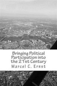 Bringing Political Participation Into the 21st Century