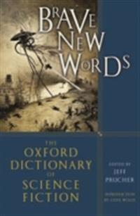 Brave New Words: The Oxford Dictionary of Science Fiction