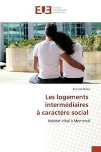 Les Logements Interm�diaires � Caract�re Social
