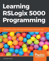 Learning RSLogix 5000 Programming - Austin Scott - ebok