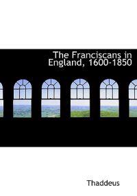 The Franciscans in England, 1600-1850