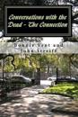 Conversations with the Dead - The Connection