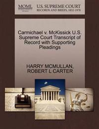 Carmichael V. McKissick U.S. Supreme Court Transcript of Record with Supporting Pleadings