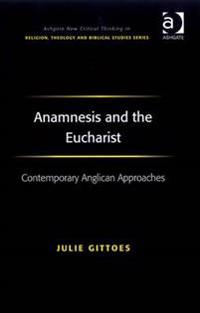 Anamnesis and the Eucharist