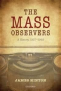 Mass Observers: A History, 1937-1949