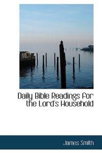 Daily Bible Readings for the Lord's Household