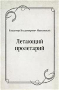 Letayucshij proletarij (in Russian Language)
