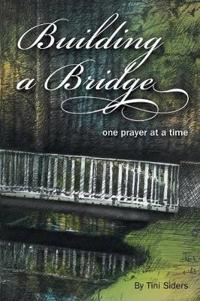 Building a Bridge One Prayer at a Time