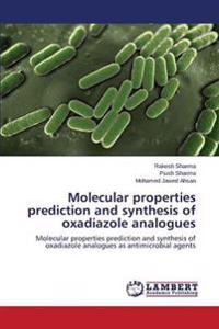 Molecular Properties Prediction and Synthesis of Oxadiazole Analogues