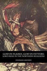 God in Flames, God in Fetters