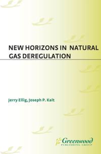 New Horizons in Natural Gas Deregulation