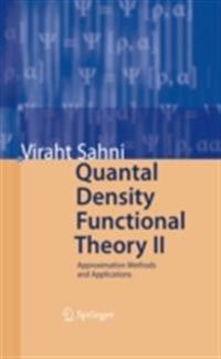 Quantal Density Functional Theory II