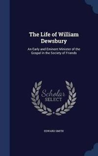 The Life of William Dewsbury