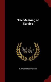 The Meaning of Service
