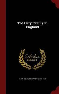 The Cary Family in England
